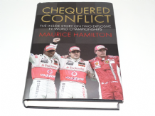 CHEQUERED CONFLICT : THE INSIDE STORY ON TWO EXPLOSIVE F1 WORLD CHAMPIONSHIPS. (Hamilton 2008)